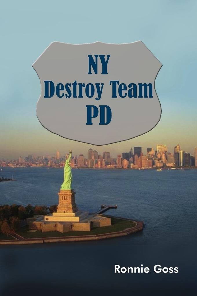 NY Destroy Team Pd als Taschenbuch