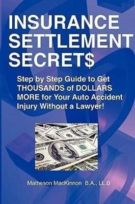 Insurance Settlement Secrets als Taschenbuch
