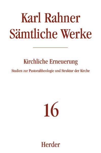 Sämtliche Werke 16. Kirchliche Erneuerung als Buch