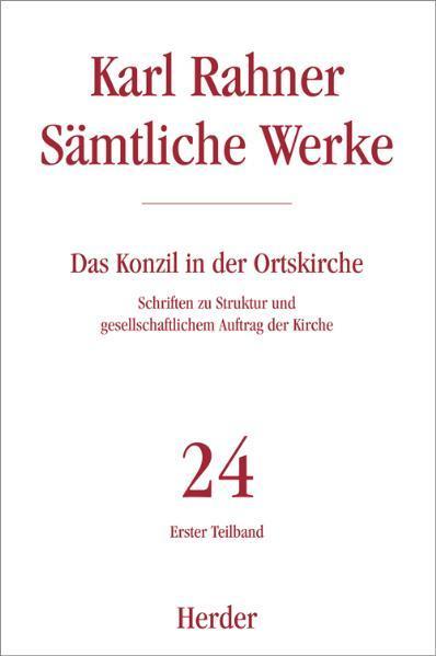 Sämtliche Werke 24/1. Das Konzil in der Ortskirche als Buch