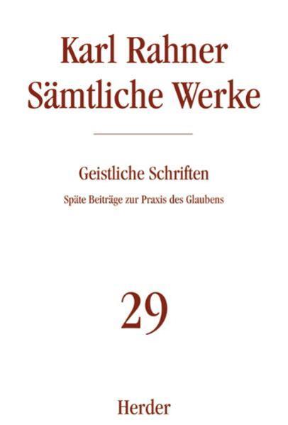 Sämtliche Werke 29. Geistliche Schriften als Buch