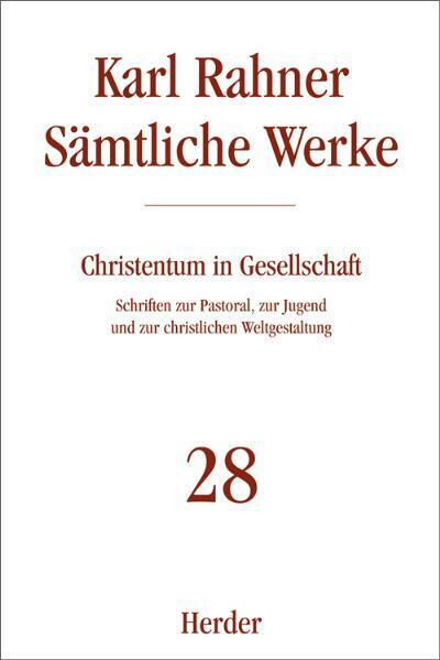 Sämtliche Werke 28. Christentum in Gesellschaft als Buch