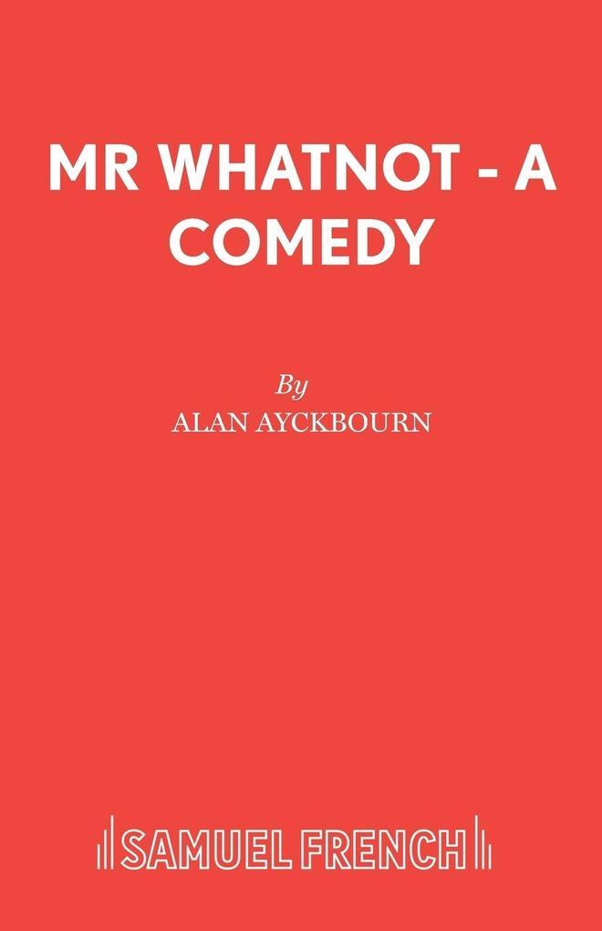MR Whatnot - A Comedy als Taschenbuch