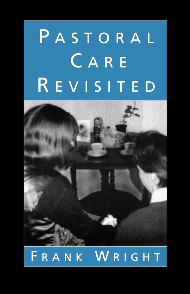 Pastoral Care Revisited als Buch