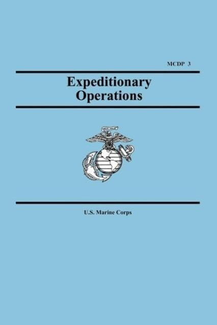 Expeditionary Operations (Marine Corps Doctrinal Publication 3) als Taschenbuch