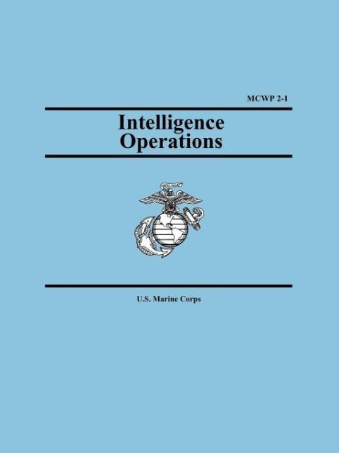 Intelligence Operations (Marine Corps Warfighting Publication 2-1) als Taschenbuch