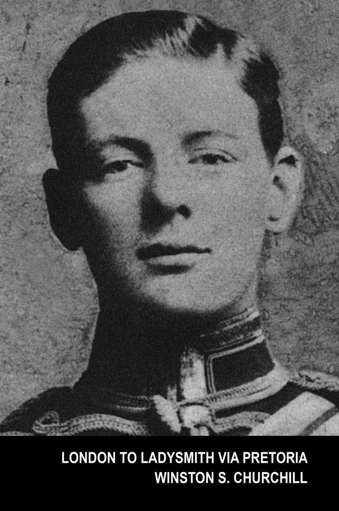 London To Ladysmith Via Pretoria (The Boer War) als Taschenbuch
