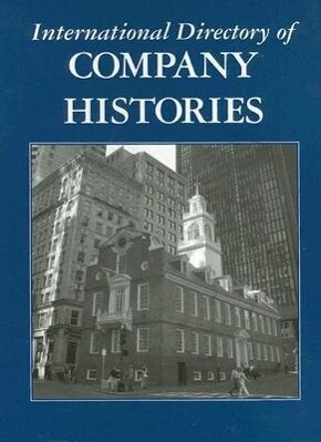 International Directory of Company Histories: Volume 82 als Buch