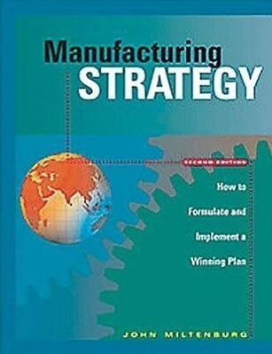 Manufacturing Strategy als Buch