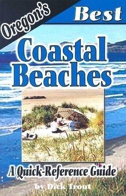 Oregon's Best Coastal Beaches: A Quick-Reference Guide als Taschenbuch
