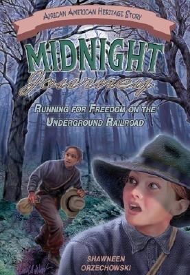 Midnight Journey: Running for Freedom on the Underground Railroad als Taschenbuch