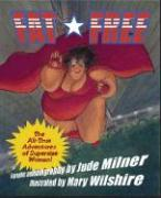 Fat Free: The Amazing All-True Adventures of Supersize Woman! als Taschenbuch