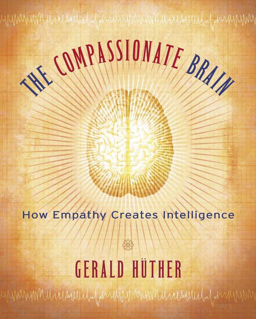 The Compassionate Brain als Taschenbuch