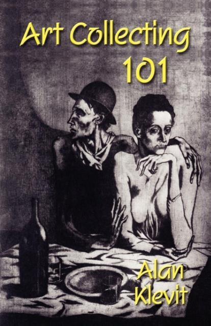 Art Collecting 101 als Taschenbuch