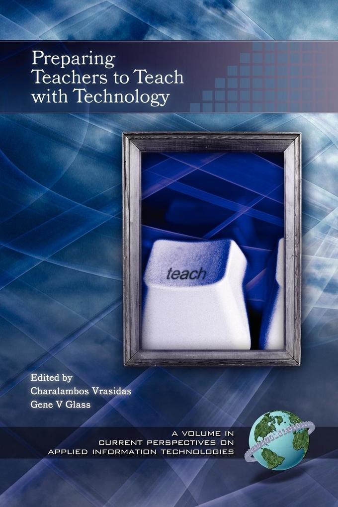 Preparing Teachers to Teach with Technology (PB) als Taschenbuch
