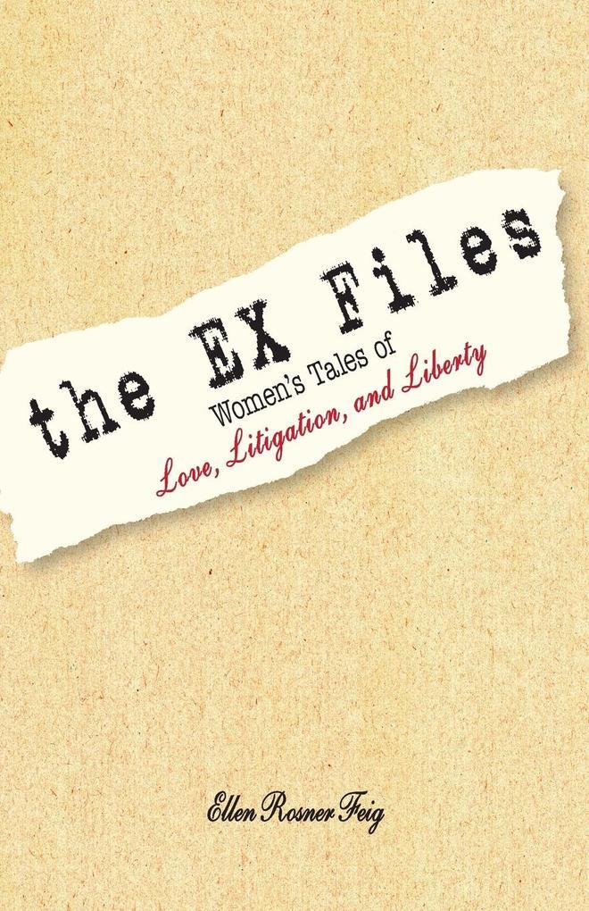 The Ex Files als Taschenbuch