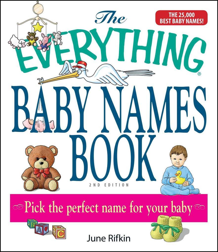 The Everything Baby Names Book als Taschenbuch