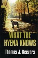 What the Hyena Knows als Buch