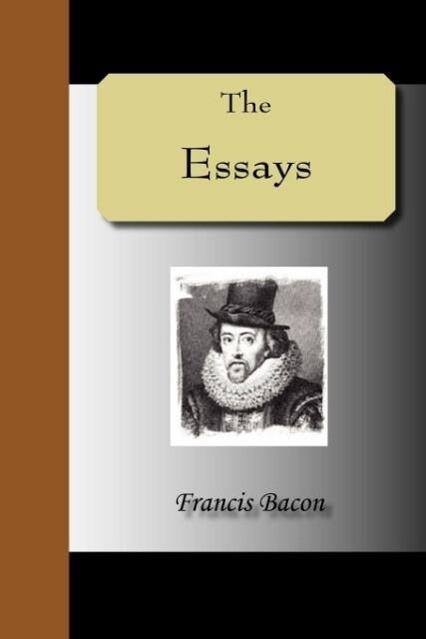 THE ESSAYS - Francis Bacon als Taschenbuch