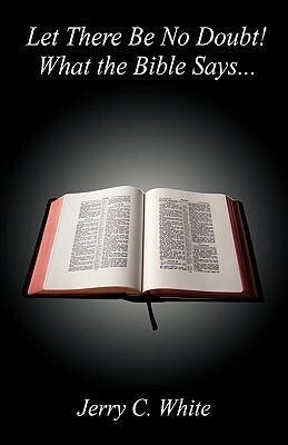 Let There Be No Doubt! What the Bible Says... als Taschenbuch