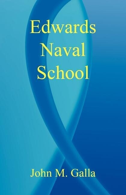 Edwards Naval School als Taschenbuch