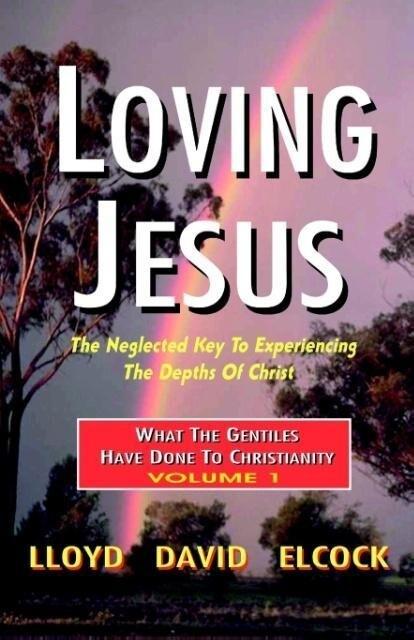 Loving Jesus als Taschenbuch