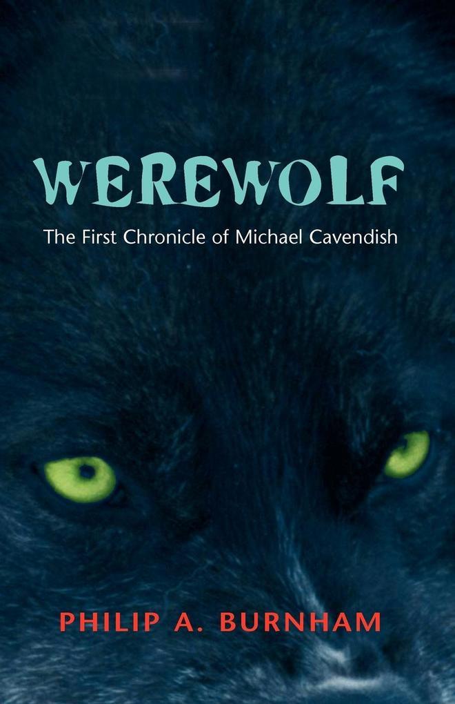 Werewolf - The First Chronicle of Michael Cavendish als Taschenbuch