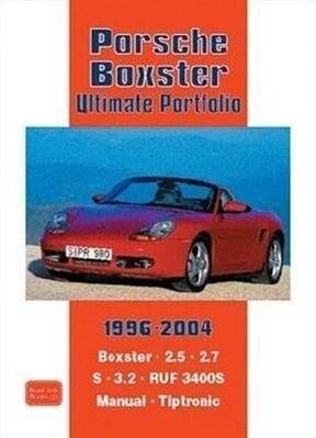 Porsche Boxster Ultimate Portfolio 1996-2004 als Taschenbuch