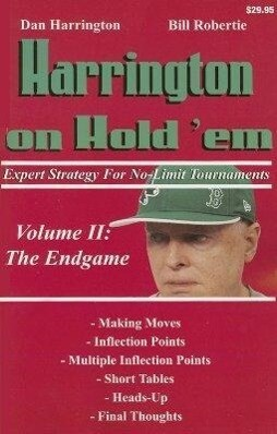 Harrington on Hold 'em: Expert Strategy for No-Limit Tournaments; Volume II: The Endgame als Taschenbuch