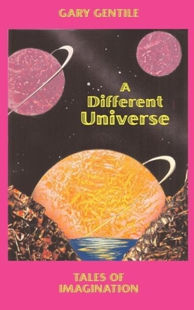 A Different Universe: Tales of Imagination als Taschenbuch