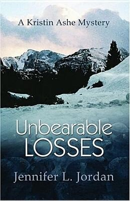 Unbearable Losses: A Kristin Ashe Mystery als Taschenbuch