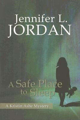 A Safe Place to Sleep: A Kristin Ashe Mystery als Taschenbuch