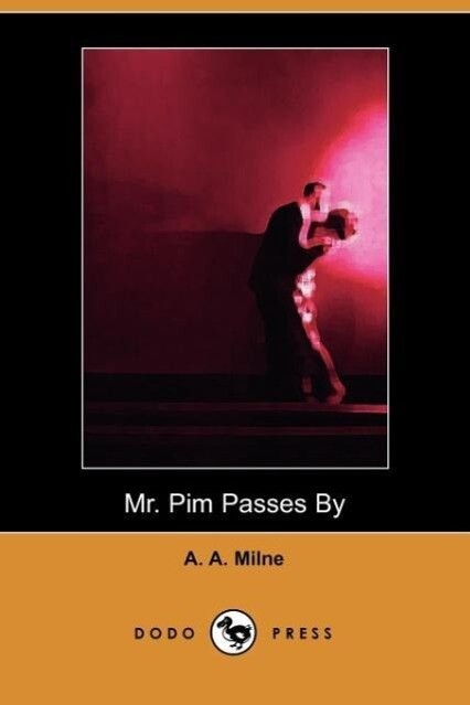 MR Pim Passes by (Dodo Press) als Taschenbuch