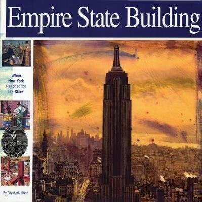 Empire State Building: When New York Reached for the Skies als Taschenbuch