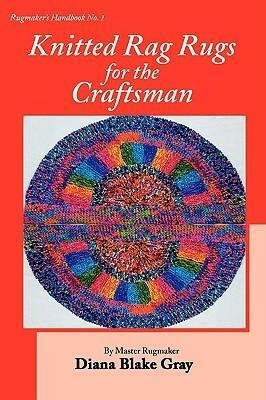 Knitted Rag Rugs for the Craftsman, 20th Anniversary Edition (REV.) als Taschenbuch