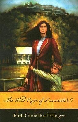 The Wild Rose of Lancaster als Taschenbuch