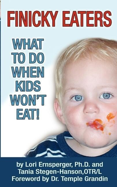 Finicky Eaters: What to Do When Kids Won't Eat als Taschenbuch