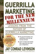 Guerrilla Marketing for the New Millennium: Lessons from the Father of Guerrilla Marketing
