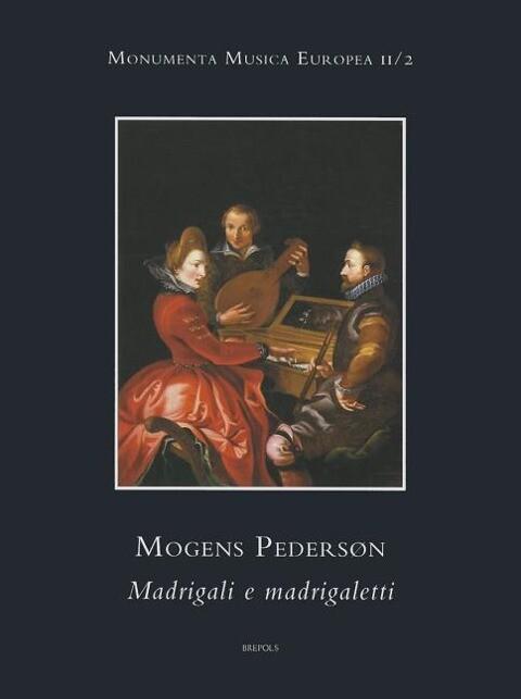 Mogens Pederson (Magno Petreo): Madrigali E Madrigaletti als Buch