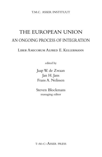 The European Union: An Ongoing Process of Integration als Buch