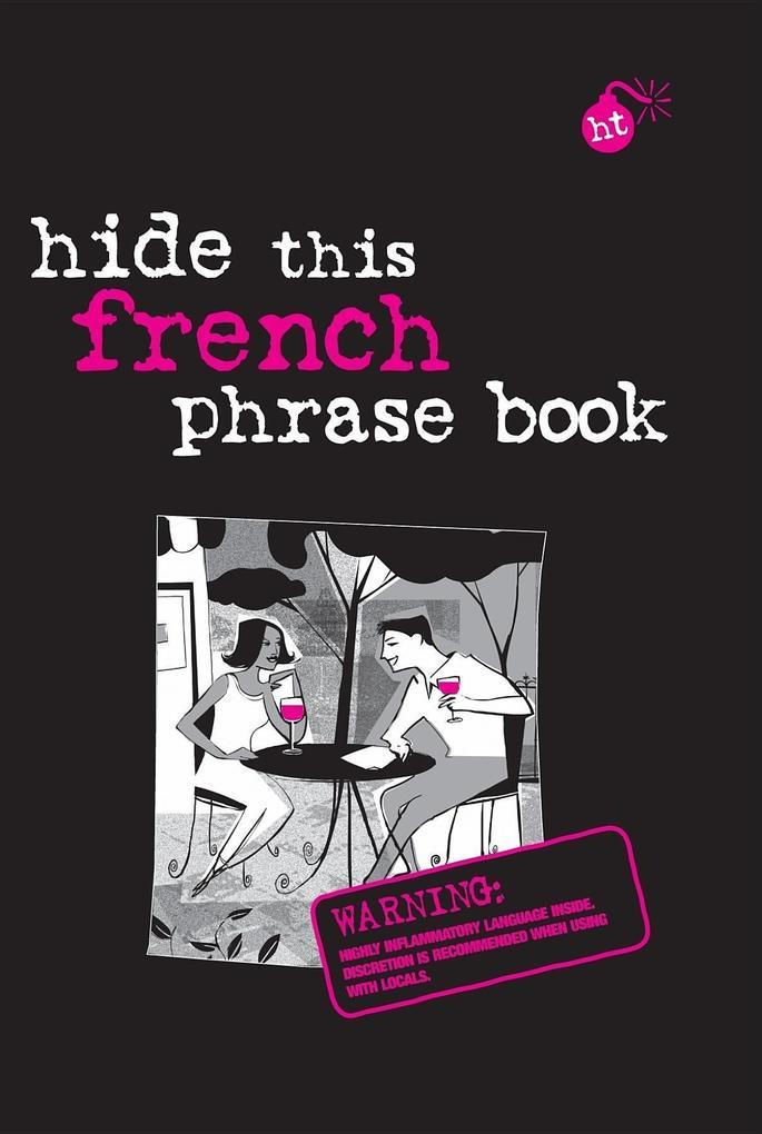 Hide This French Phrase Book als Taschenbuch