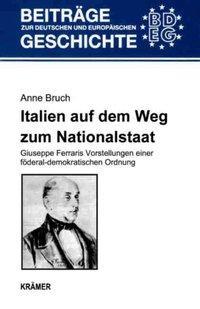 Italien auf dem Weg zum Nationalstaat als Buch