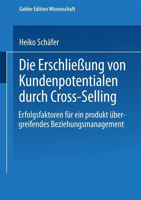 Die Erschließung von Kundenpotentialen durch Cross-Selling als Buch