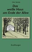 Das weiße Haus am Ende der Allee als Buch