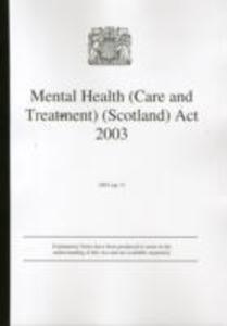 Mental Health (Care and Treatment) (Scotland) Act 2003 als Taschenbuch