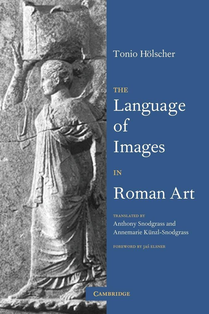 The Language of Images in Roman Art als Taschenbuch