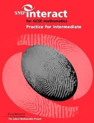 SMP Interact for Gcse Mathematics: Practice for Intermediate als Taschenbuch