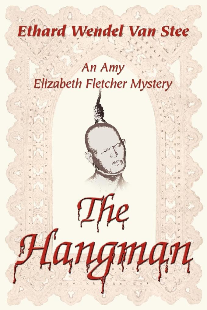 The Hangman: An Amy Elizabeth Fletcher Mystery als Buch