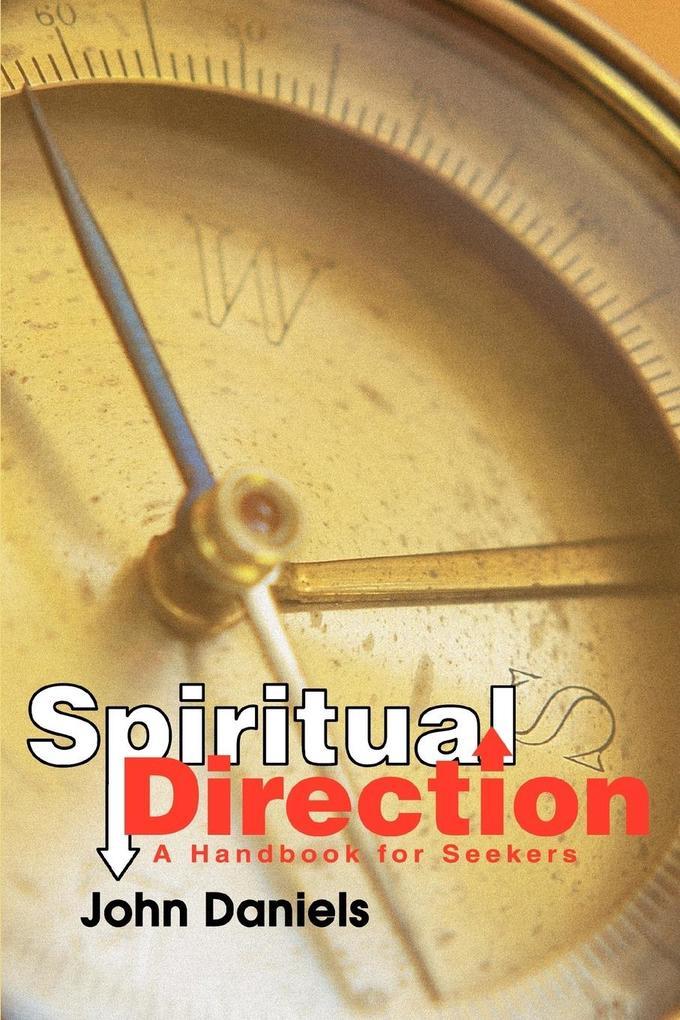 Spiritual Direction: A Handbook for Seekers als Taschenbuch