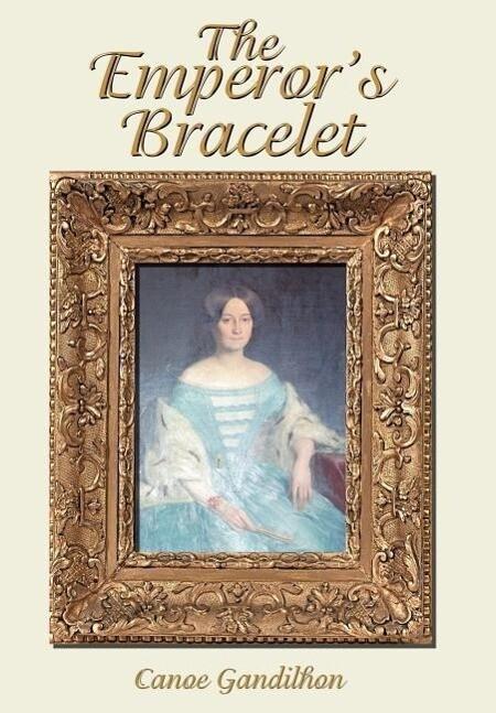 The Emperor's Bracelet als Buch